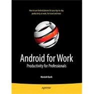 Android for Work : Productivity for Professionals, 9781430230007  