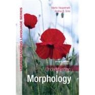 Understanding Morphology,9780340950012