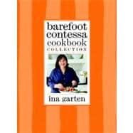 Barefoot Contessa Cookbook Collection : The Barefoot Contessa Cookbook; Barefoot Contessa Parties!; Barefoot Contessa Family Style,9780307720016