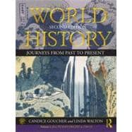 World History: Journeys from Past to Present - VOLUME 1: From Human Origins to 1500 CE,9780415670029