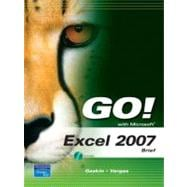 GO! with Microsoft Excel 2007, Brief,9780135130032