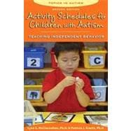 Activity Schedules for Children With Autism: Teaching Indepe..., 9781606130032  