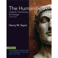 The Humanities Culture, Continuity and Change, Book 2: 200 CE to 1400,9780205020034