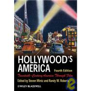 Hollywood's America : Twentieth-Century America Through Film,9781405190039