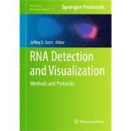 RNA Detection and Visualization : Methods and Protocols, 9781617790041  