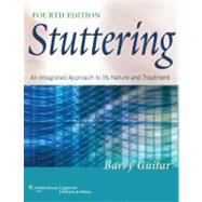 Stuttering; An Integrated Approach to Its Nature and Treatme..., 9781608310043