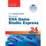 Sams Teach Yourself Microsoft XNA Game Studio 3.0 in 24 Hour..., 9780672330063