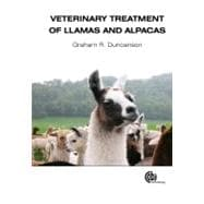 Veterinary Treatment of Llamas and Alpacas, 9781780640068
