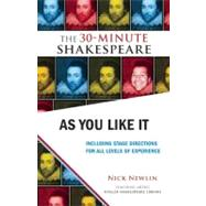 As You Like It: The 30-Minute Shakespeare, 9781935550068  