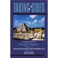 Taking Sides: Clashing Views in World History, Volume 1: The..., 9780078050077  