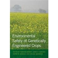 Environmental Safety of Genetically Engineered Crops, 9781611860085  