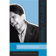 Sherman Alexie : A Collection of Critical Essays, 9781607810087  