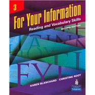For Your Information 3 : Reading and Vocabulary Skills,9780132380089