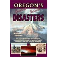 Oregon's Greatest Natural Disasters, 9780981570105  