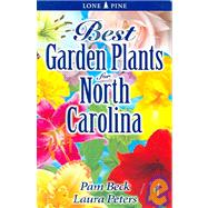 Best Garden Plants for North Carolina, 9789768200105