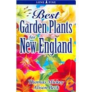 Best Garden Plants for New England, 9789768200112