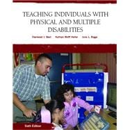 Teaching Individuals with Physical or Multiple Disabilities,9780131590120