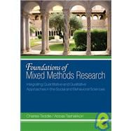 Foundations of Mixed Methods Research : Integrating Quantitative and Qualitative Approaches in the Social and Behavioral Sciences,9780761930129