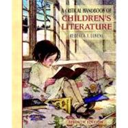 Critical Handbook of Children's Literature, A