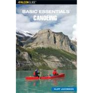 Basic Essentials Canoeing, 3rd,9780762740130