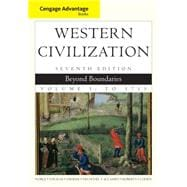 Cengage Advantage Books: Western Civilization : Beyond Boundaries, Volume I