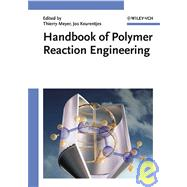 Handbook of Polymer Reaction Engineering, Two Volumes