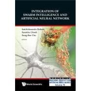 Integration of Swarm Intelligence and Artificial Neutral Net..., 9789814280143  