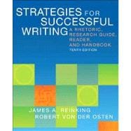 Strategies for Successful Writing A Rhetoric, Research Guide, Reader, and Handbook Plus MyWritingLab with eText -- Access Card Package
