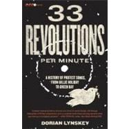 33 Revolutions per Minute : A History of Protest Songs, from..., 9780061670152  