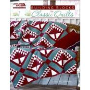 Building Blocks for Classic Quilts, 9781609000158  