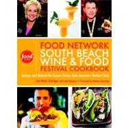 Food Network South Beach Wine & Food Festival Cookbook: Reci..., 9780307460165  