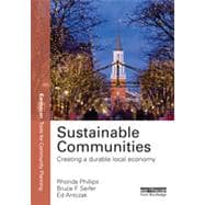 Sustainable Communities: Creating a durable local economy,9780415820165