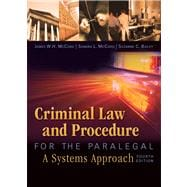 Criminal Law and Procedure for the Paralegal,9781435440166