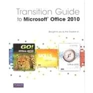 Transition Guide to Microsoft Office 2010