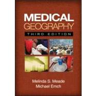 Medical Geography, Third Edition,9781606230169