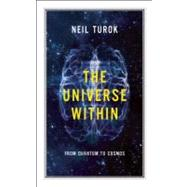 The Universe Within; From Quantum to Cosmos, 9781770890176