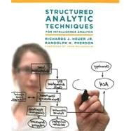 Structured Analytic Techniques for Intelligence Analysis,9781608710188