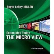 Economics Today : The Micro View plus MyEconLab 1-semester Student Access Kit
