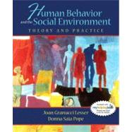 Human Behavior And the Social Environment: Theory and Practice,9780205420193