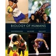 Biology of Humans : Concepts, Applications, and Issues,9780130460202