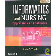 Informatics and Nursing Opportunities and Challenges,9780781740203
