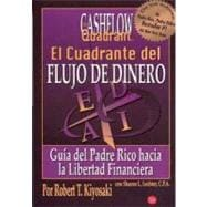 El cuadrante del flujo de dinero / Rich Dad's Cashflow Quadr..., 9789708120203