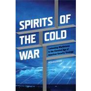 Spirits of the Cold War : Contesting Worldviews in the Class..., 9781611860207
