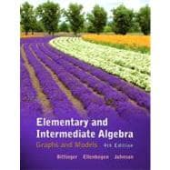 Elementary & Intermediate Algebra Graphs & Models plus MyMathLab/MyStatLab -- Access Card Package,9780321760210