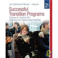 Successful Transition Programs : Pathways for Students with Intellectual and Developmental Disabilities,9781412960212