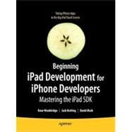 Beginning iPad Development for iPhone Developers : Mastering..., 9781430230212  