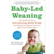 Baby-Led Weaning : The Essential Guide to Introducing Solid ..., 9781615190218  