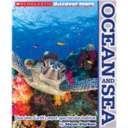Scholastic Discover More: Ocean and Sea, 9780545330220