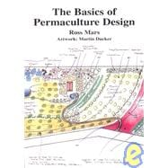 The Basics Of Permaculture Design, 9781856230230