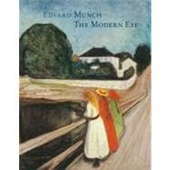 Edvard Munch : The Modern Eye, 9781849760232